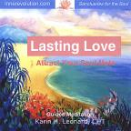 Lasting Love - Attract Your Soul Mate