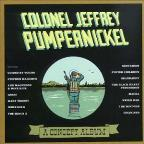 Colonel Jeffery Pumpernickel: A Concept Album