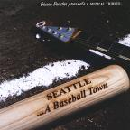 Seattle: A Baseball Town