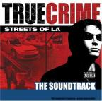 True Crime: Streets of LA - The Soundtrack