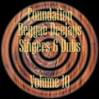Foundation Deejays Singers & Dubs Vol 10