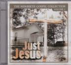 Newbirth Gospel Collection, Vol. 1: Just Jesus