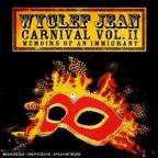 Carnival Vol.II: Memoirs Of An Immi