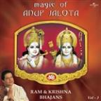 Magic Of Anup Jalota - Ram & Krishna Bhajans Vol. 3
