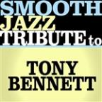 Smooth Jazz Tribute To Tony Bennett