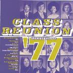 Class Reunion '77: Greatest Hits Of 1977