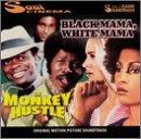 Black Mama, White Mama/The Monkey Hustle