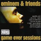 Eminem & Friends: Game Over Sessions