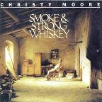 Smoke &amp; Strong Whiskey