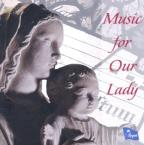 Music for Our Lady