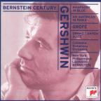 Gershwin: Rhapsody in Blue; An American in Paris; Grofe: Grand Canyon Suite