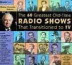 Sixty Greatest Old Time Radio