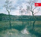 Josef Bohuslav Foerster: Violin Concertos