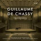 Guillaume De Chassy: Traversees