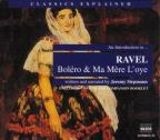 "An Introduction to Ravel's ""Bolero"" and ""Ma mere l'oye"""