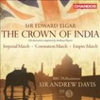 Sir Edward Elgar: The Crown of India