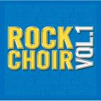 Rock Choir, Vol. 1