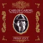 Carlos Gardel - King Of Tango, Vol. 1