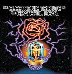 Electronic Tribute To The Grateful Dead