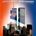 Little Boys New Heroes