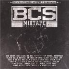 BCS Mixtape Vol. 1 - BCS Mixtape