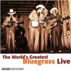 World's Greatest Bluegrass Live
