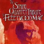 String Quartet Tribute to Fleetwood Mac
