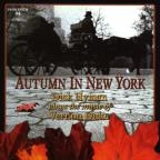Autumn in New York: Dick Hyman Plays the Music of Vernon Duke