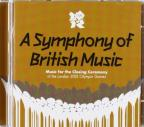 Symphony of British Music: Music for the Closing Ceremony of the London 2012 Olympic Games