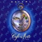 Cafe del Mar: Dreams, Vol. 1
