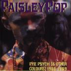 Paisley Pop: Pye Psych (& Other Colors), 1966-1969