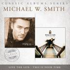 Classic Albums Series: Live the Life/This Is Your Time