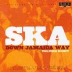Vol. 8 - Ska Down Jamaica Way