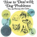 How To Deal With Dog Problems-For The Person Who C