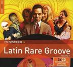 Rough Guide to Latin Rare Groove, Vol. 1