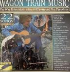 Wagon Train Music: The Way It Sounded In The 1800's - Volume 4