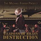 Weapons Of Brass Destruction