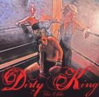 Dirty King