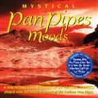Mystical Panpipes Moods, Vol. 2