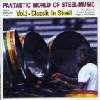 Pantastic World Of Steel Music Vol. 1: Classic In Steel