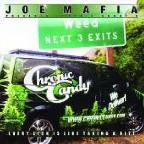 Joe Mafia Presents Chronic Candy's: Every Lick Is Like Taking A Hit