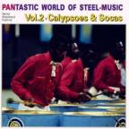 Pantastic World of Steel Music: Calypsoes & Soca