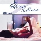Relax Wellness Jazz, Vol. 1