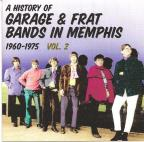 V.2 History Of Garage & Frat Bands In Memphis 1960-1975