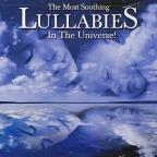Most Soothing Lullabies in the Universe!