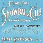 Echoes From The Snowball Club