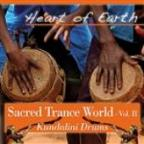 Sacred Trance World, Vol. II - Kundalini Drums