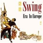 Swing Era In Europe (1930 - 1950), Vol. 2