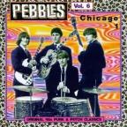Pebbles, Vol. 6: Chicago, Pt. 1