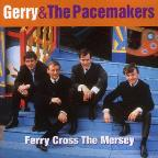 Ferry Cross the Mersey: Best of Gerry & the Pacemakers